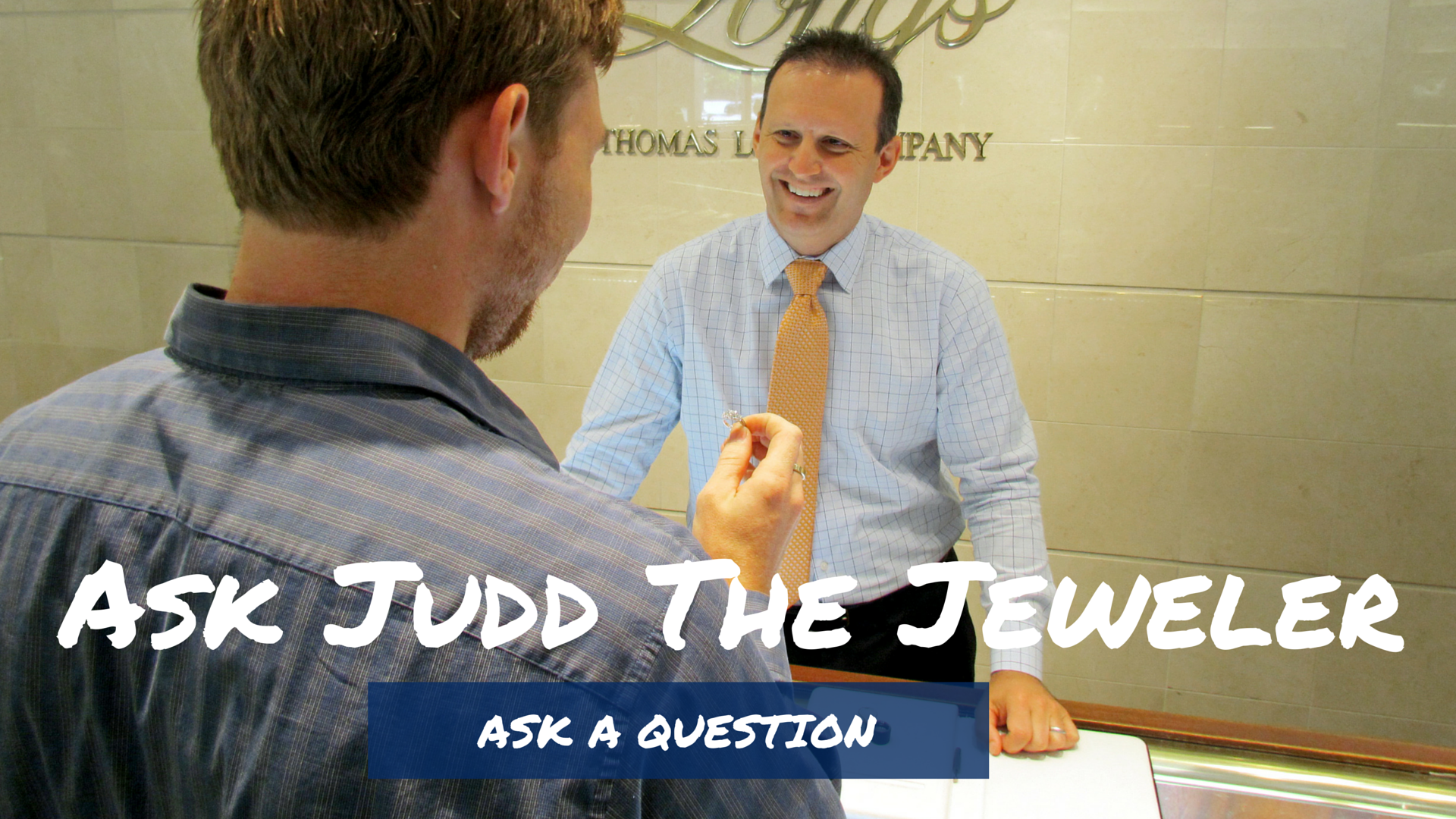 Ask_Judd_The_Jeweler_3.png