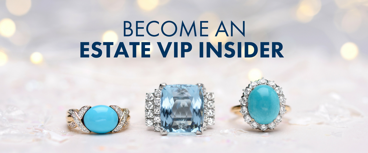 Become An Estate VIP Insider. Sign Up Below.